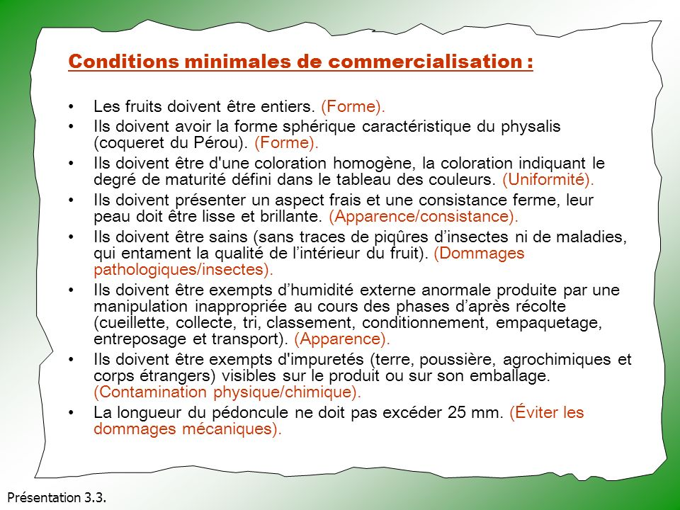 Conditions minimales de commercialisation :