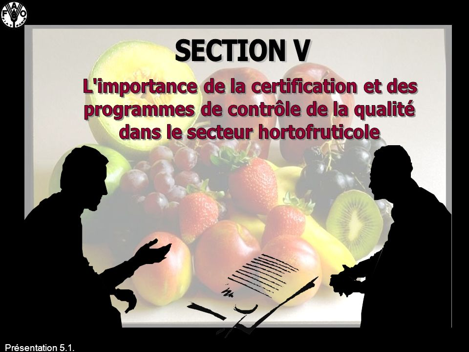 SECTION V L importance de la certification et des