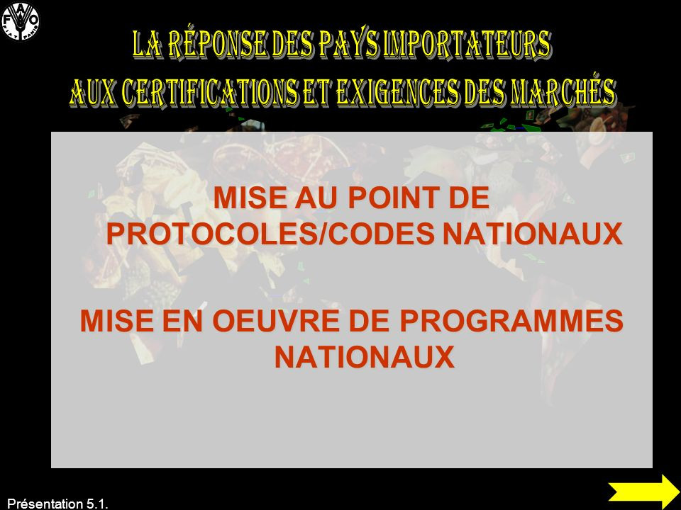 MISE AU POINT DE PROTOCOLES/CODES NATIONAUX