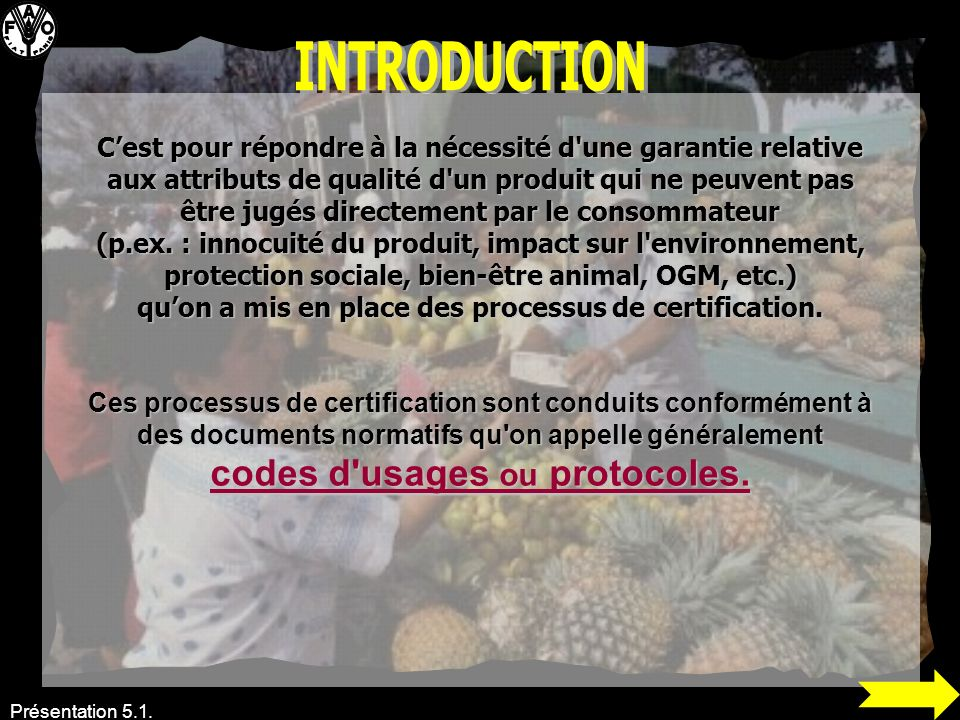 INTRODUCTION codes d usages ou protocoles.