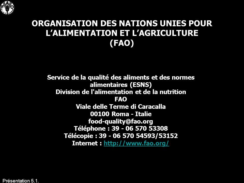 ORGANISATION DES NATIONS UNIES POUR L'ALIMENTATION ET L'AGRICULTURE (FAO)