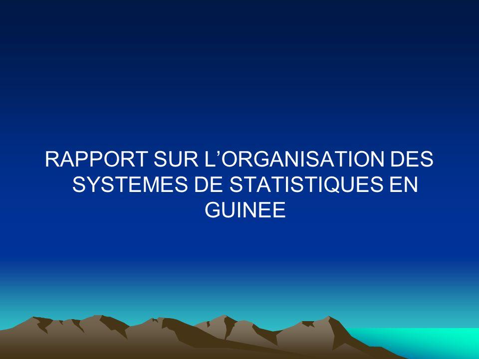 RAPPORT SUR L'ORGANISATION DES SYSTEMES DE STATISTIQUES EN GUINEE