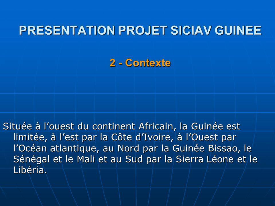 PRESENTATION PROJET SICIAV GUINEE 2 - Contexte