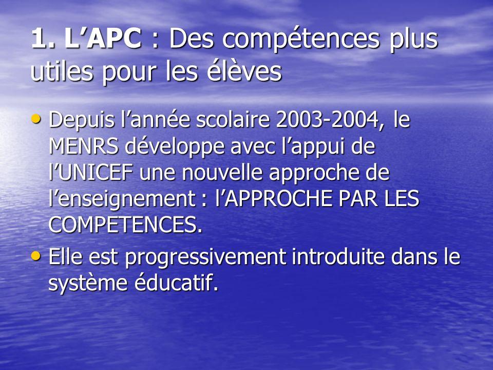 1. L'APC : Des compétences plus utiles pour les élèves
