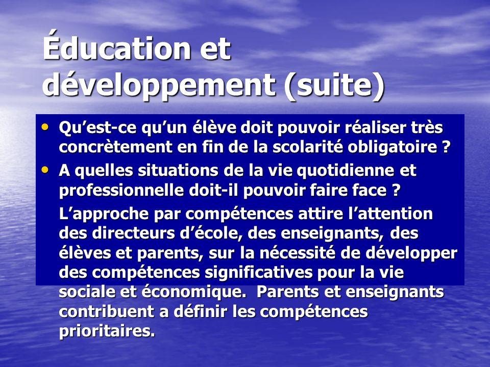 Éducation et développement (suite)