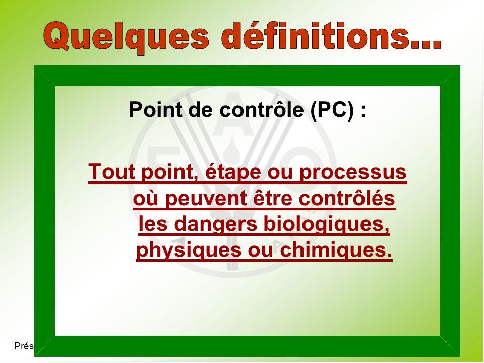Point de contrôle (PC) :
