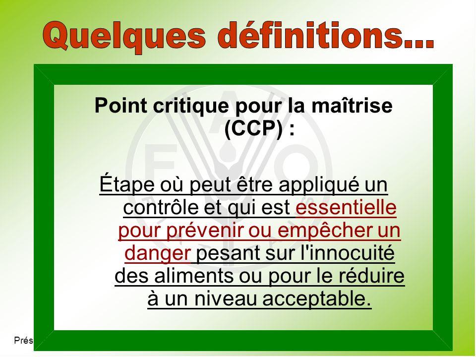 Point critique pour la maîtrise (CCP) :
