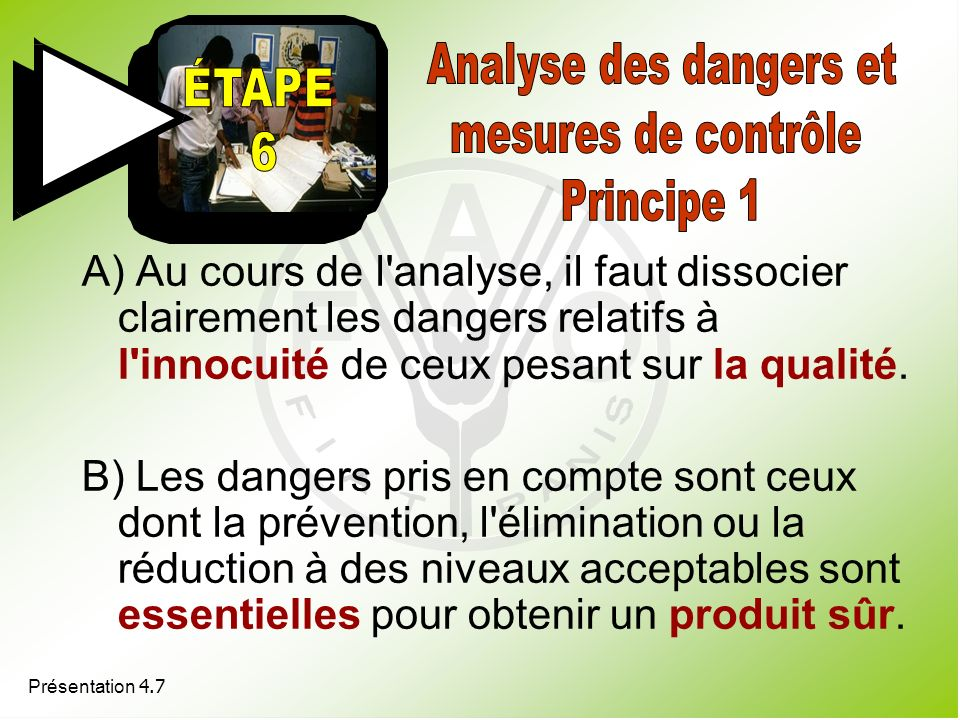 Analyse des dangers et mesures de contrôle Principe 1