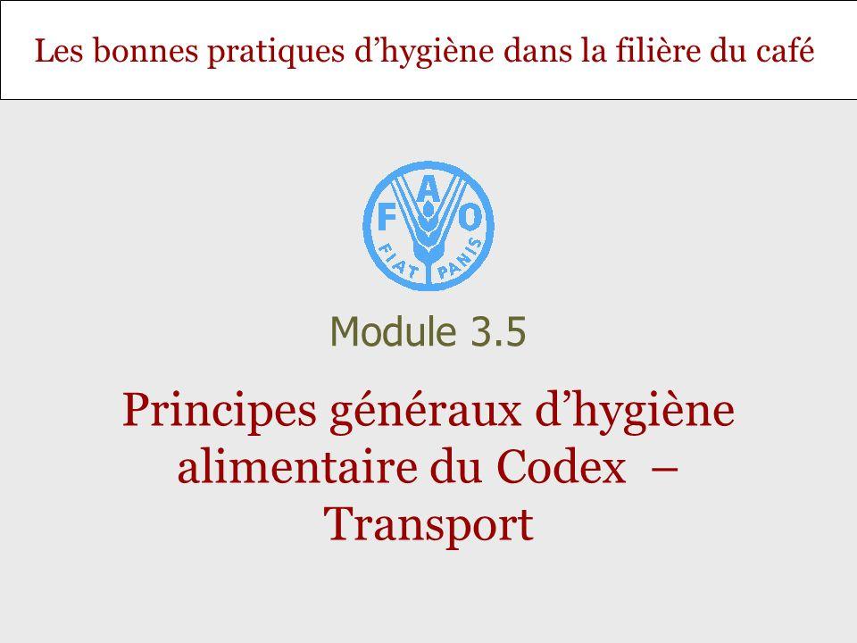 Principes généraux d'hygiène alimentaire du Codex – Transport