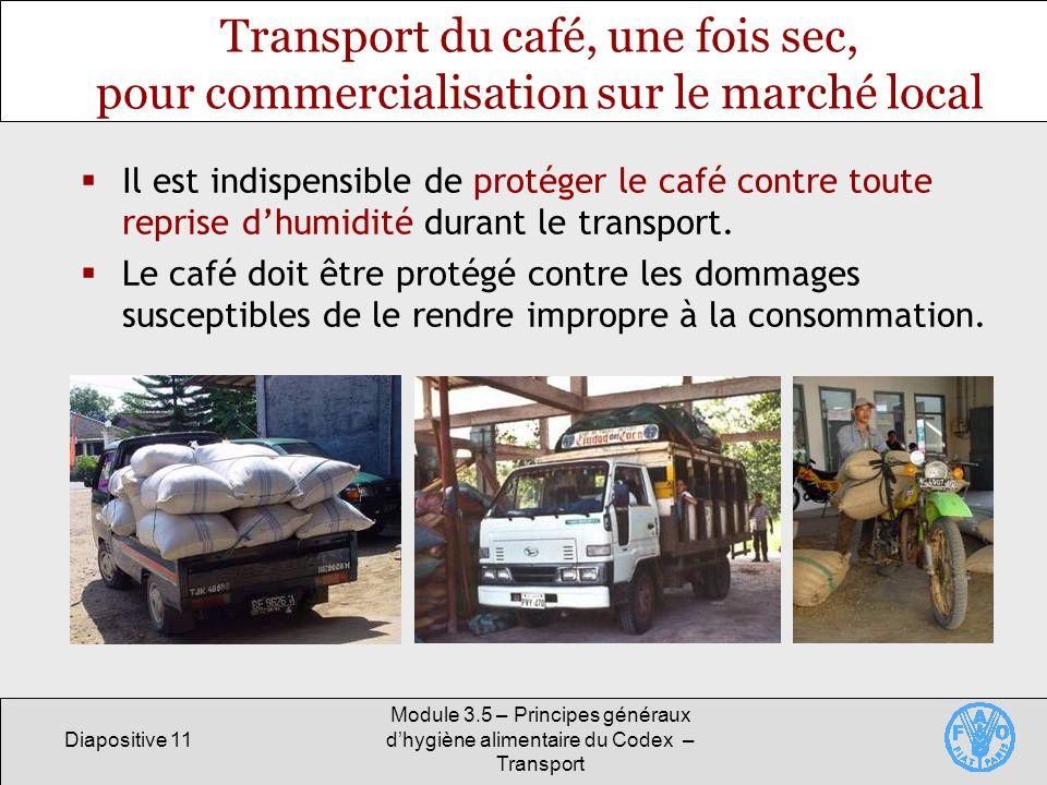 Transport du café, une fois sec, pour commercialisation sur le marché local
