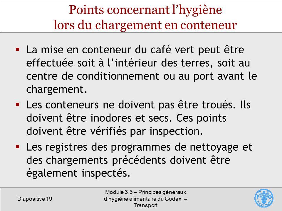 Points concernant l'hygiène lors du chargement en conteneur