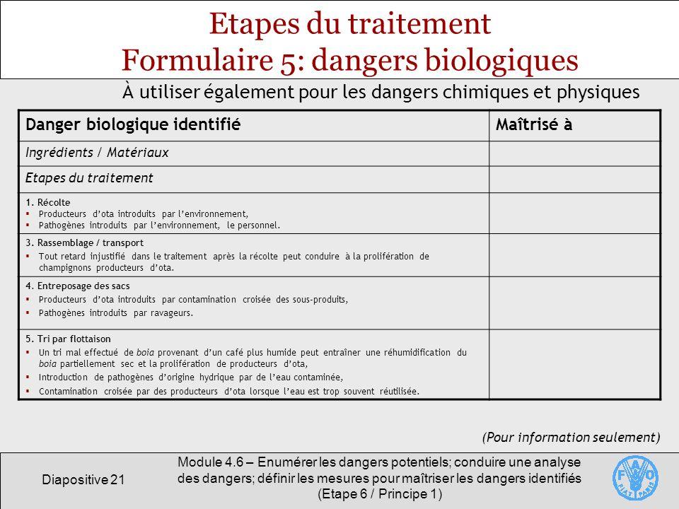 Etapes du traitement Formulaire 5: dangers biologiques