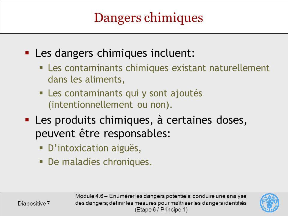 Dangers chimiques Les dangers chimiques incluent: