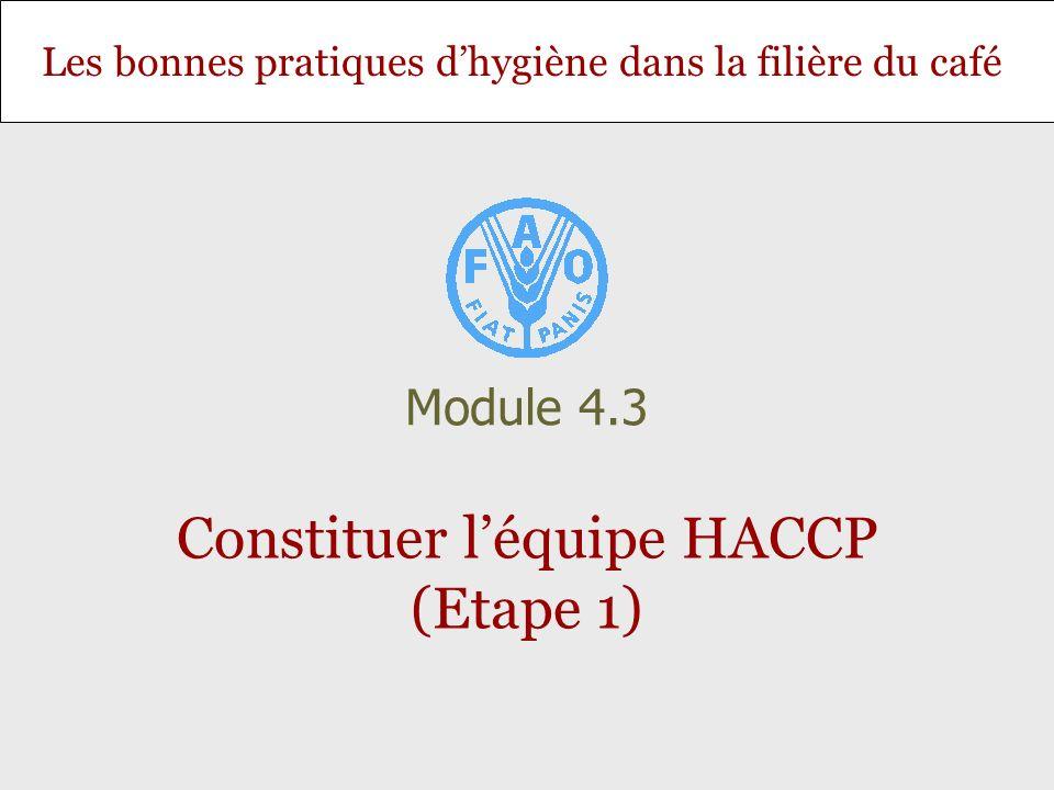 Constituer l'équipe HACCP (Etape 1)