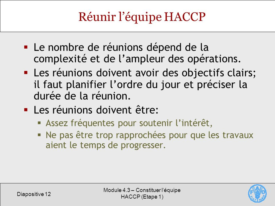 Module 4.3 – Constituer l'équipe HACCP (Etape 1)