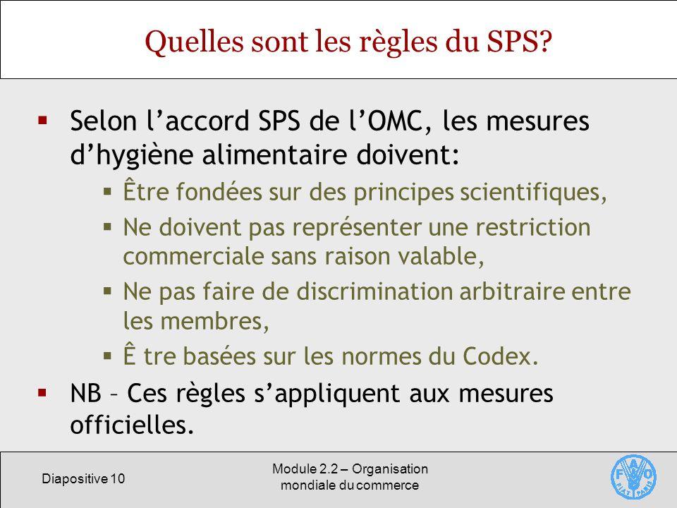 Quelles sont les règles du SPS