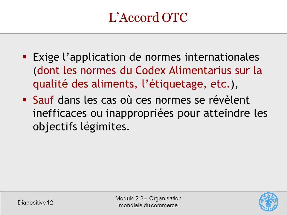 Module 2.2 – Organisation mondiale du commerce