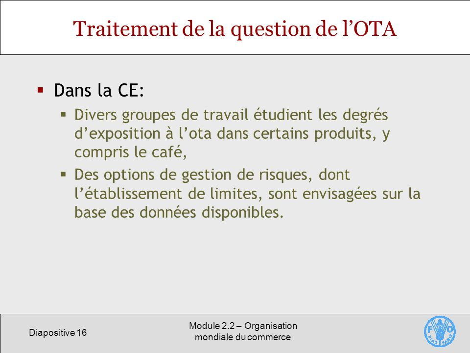Traitement de la question de l'OTA