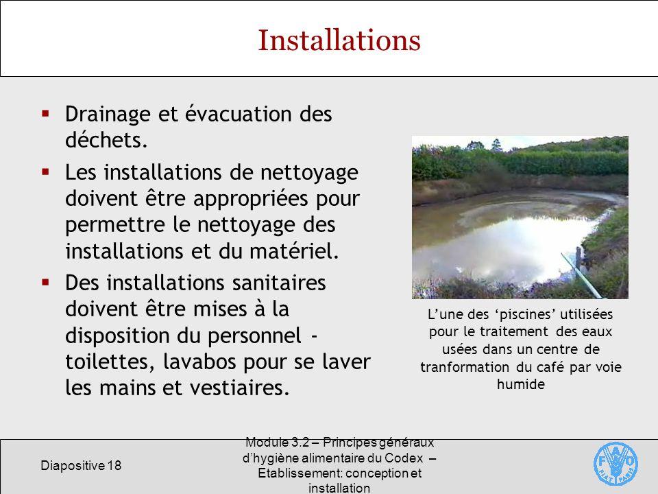 Installations Drainage et évacuation des déchets.