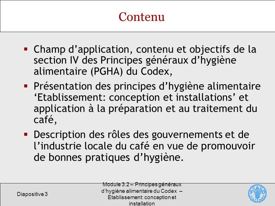 Contenu Champ d'application, contenu et objectifs de la section IV des Principes généraux d'hygiène alimentaire (PGHA) du Codex,