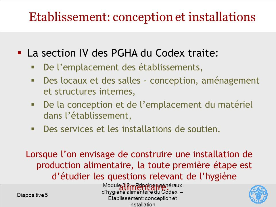 Etablissement: conception et installations