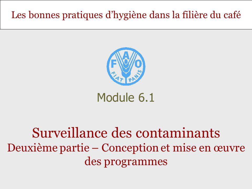 Module 6.1 Surveillance des contaminants Deuxième partie – Conception et mise en œuvre des programmes.