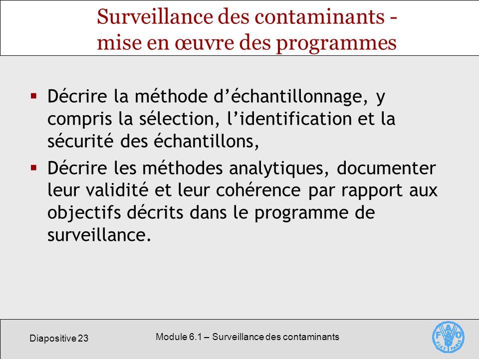 Surveillance des contaminants - mise en œuvre des programmes