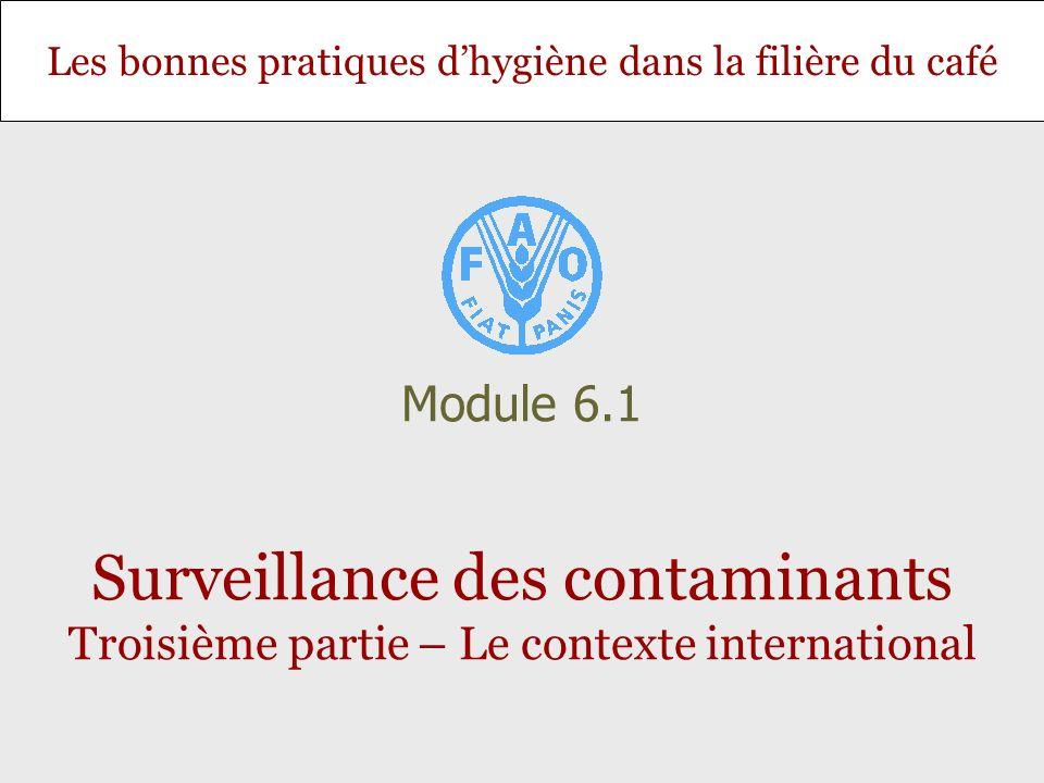 Module 6.1 Surveillance des contaminants Troisième partie – Le contexte international