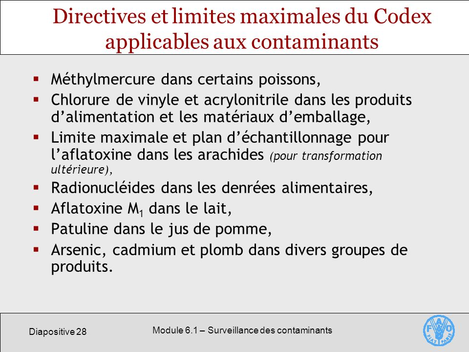 Directives et limites maximales du Codex applicables aux contaminants