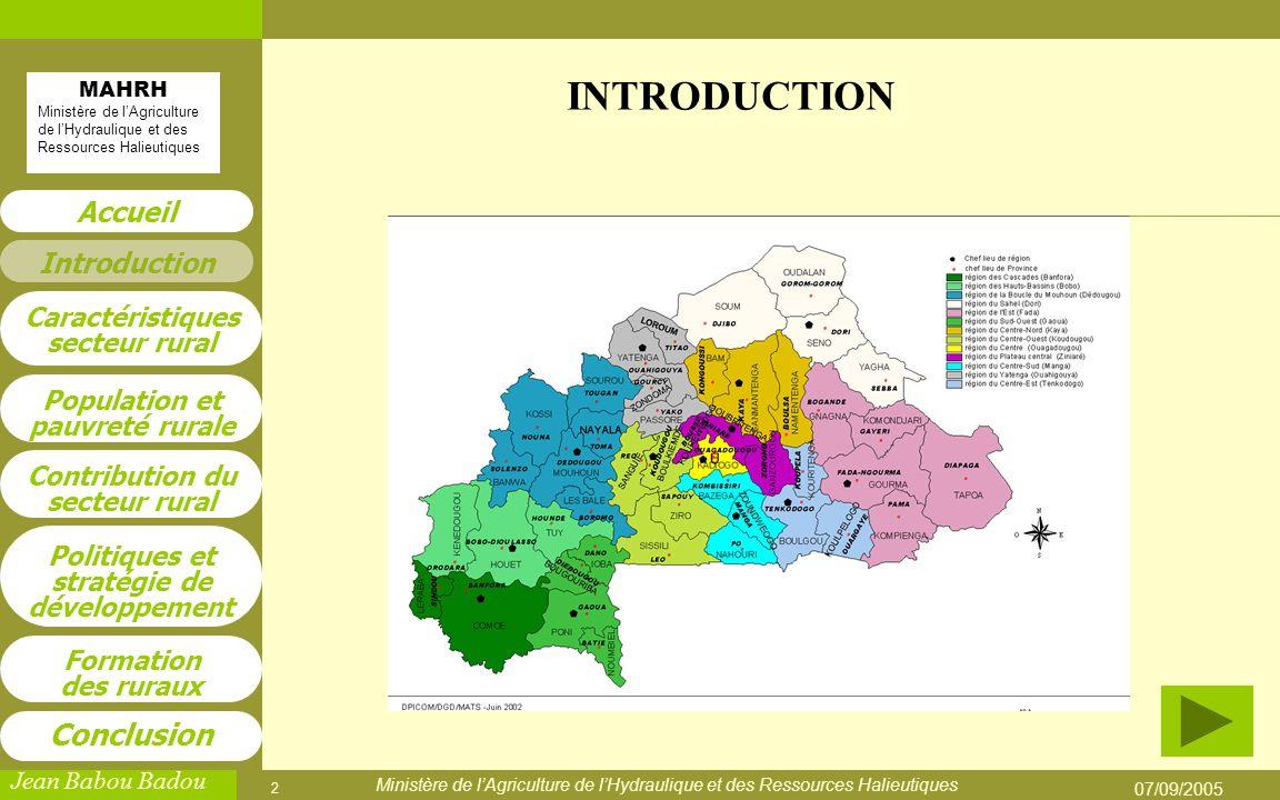INTRODUCTION Ministère de l'Agriculture de l'Hydraulique et des Ressources Halieutiques 07/09/2005