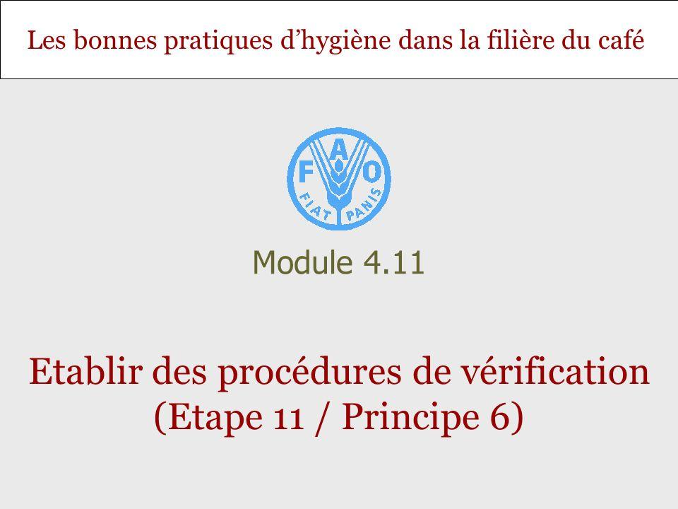 Etablir des procédures de vérification (Etape 11 / Principe 6)