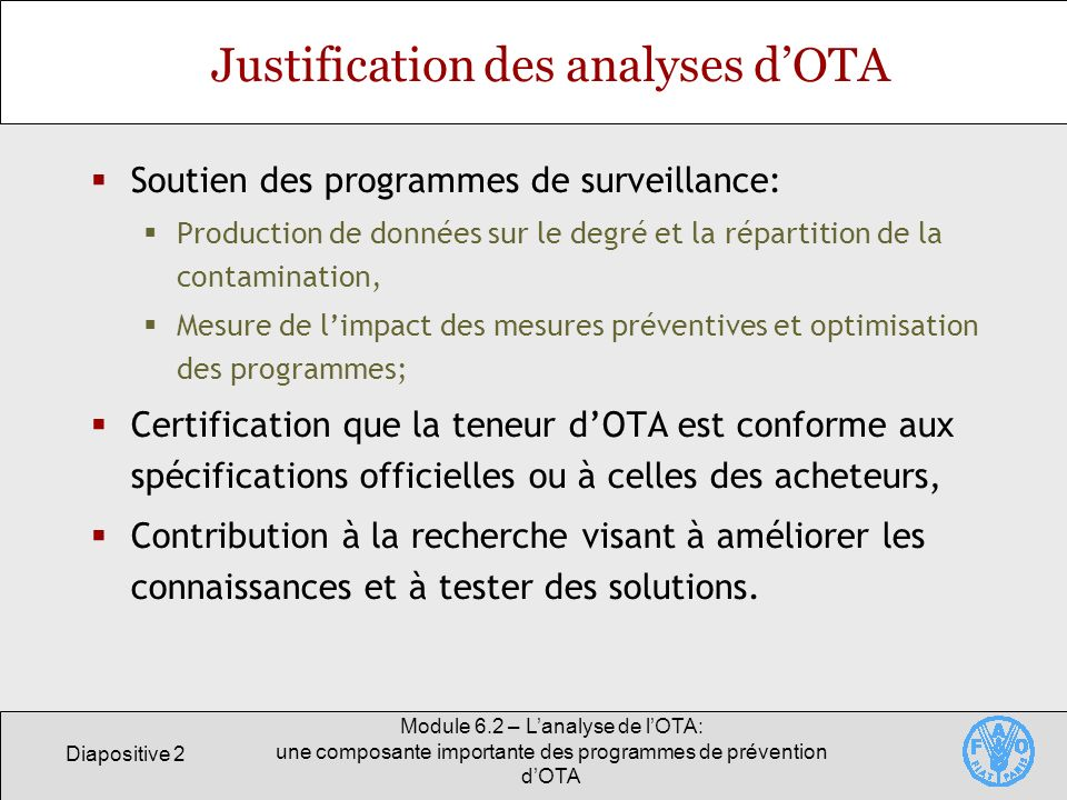Justification des analyses d'OTA