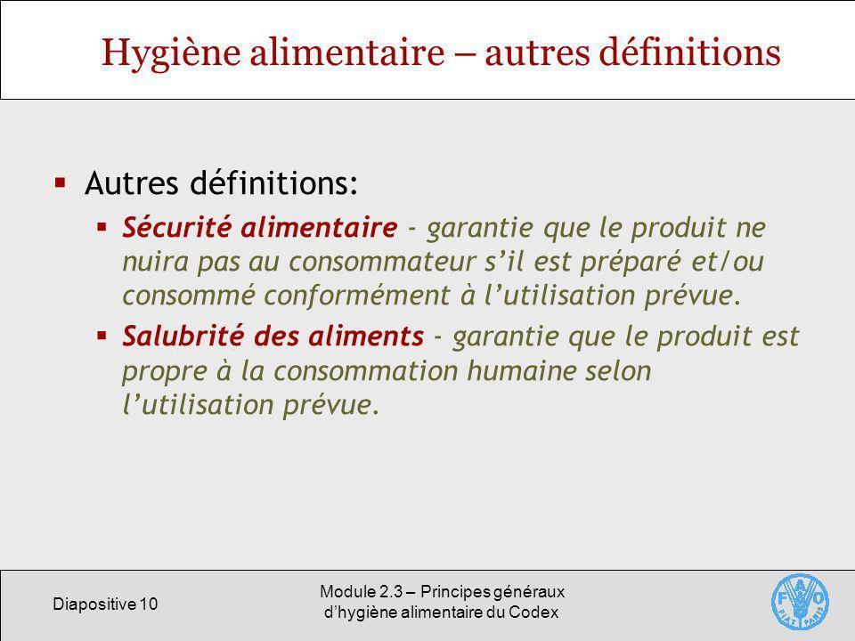 Hygiène alimentaire – autres définitions