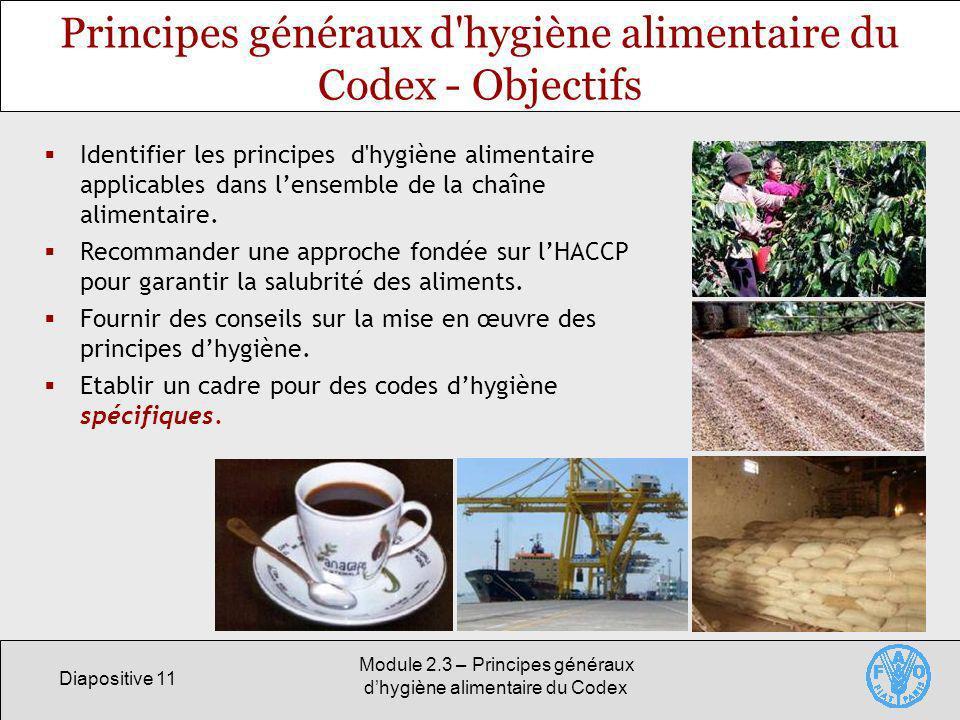 Principes généraux d hygiène alimentaire du Codex - Objectifs