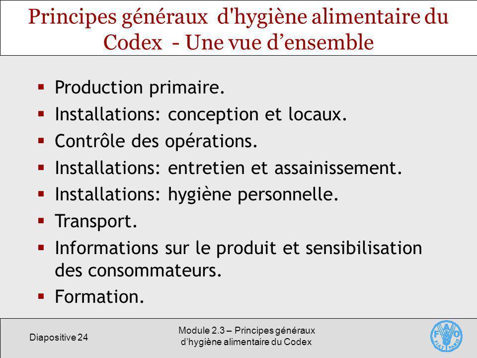 Principes généraux d hygiène alimentaire du Codex - Une vue d'ensemble