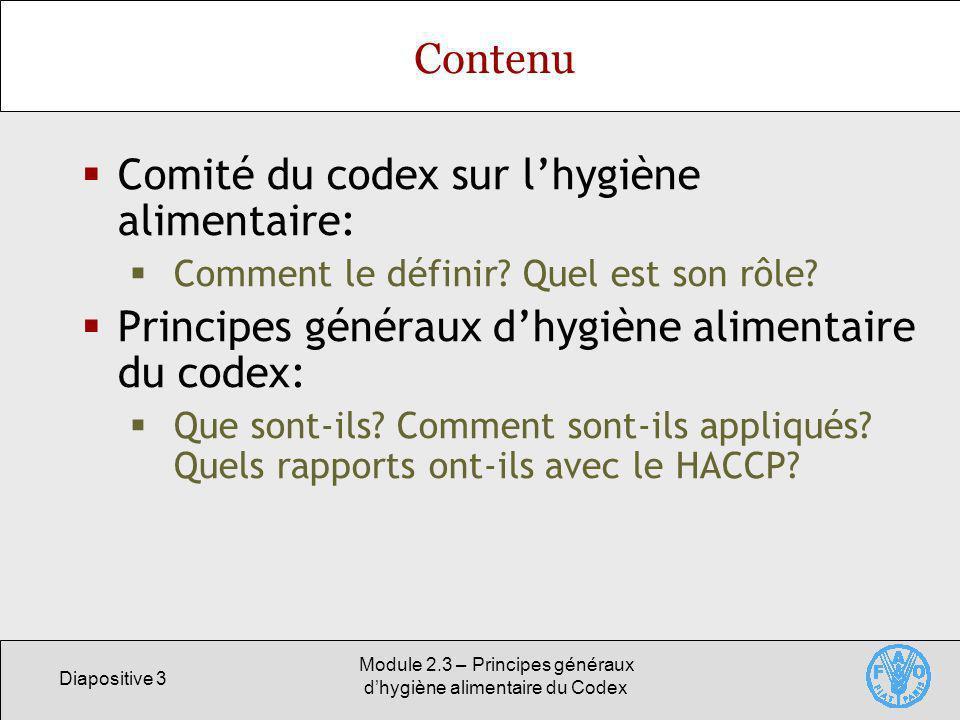 Module 2.3 – Principes généraux d'hygiène alimentaire du Codex