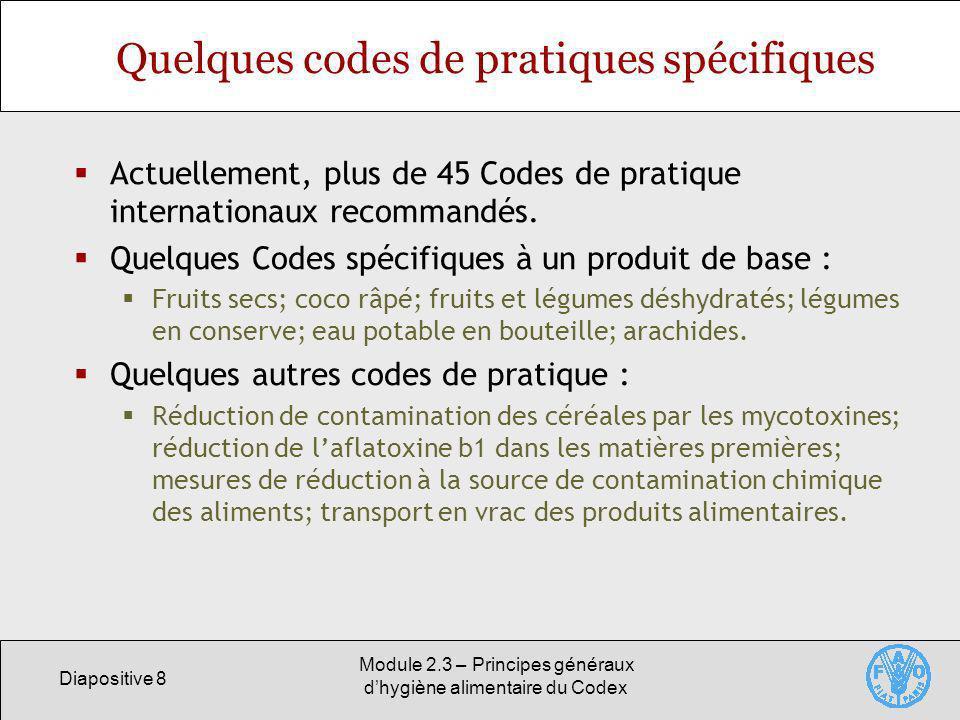 Quelques codes de pratiques spécifiques