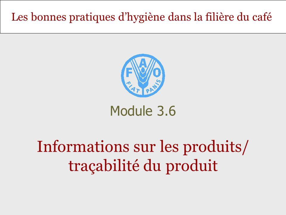 Informations sur les produits/ traçabilité du produit