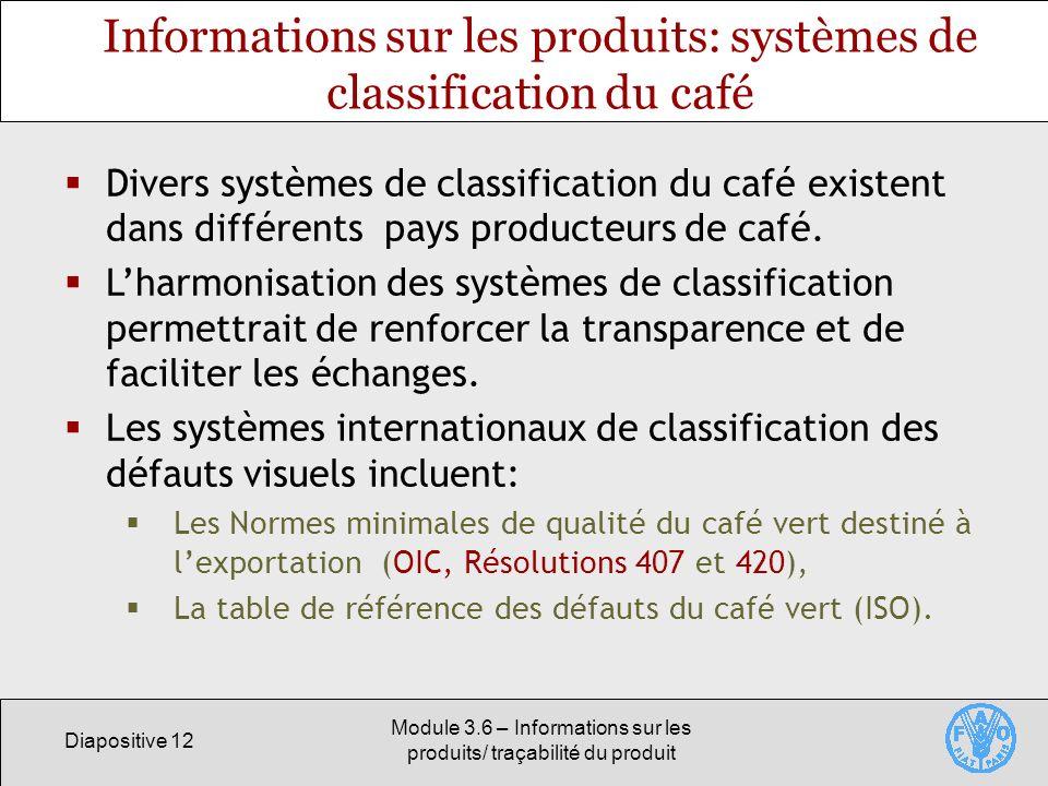 Informations sur les produits: systèmes de classification du café