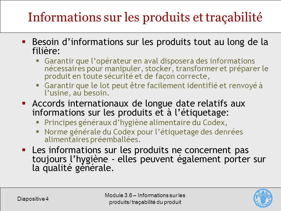 Informations sur les produits et traçabilité