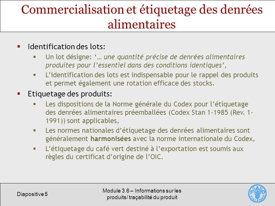 Commercialisation et étiquetage des denrées alimentaires