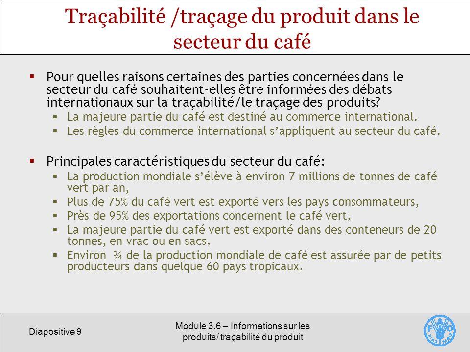 Traçabilité /traçage du produit dans le secteur du café