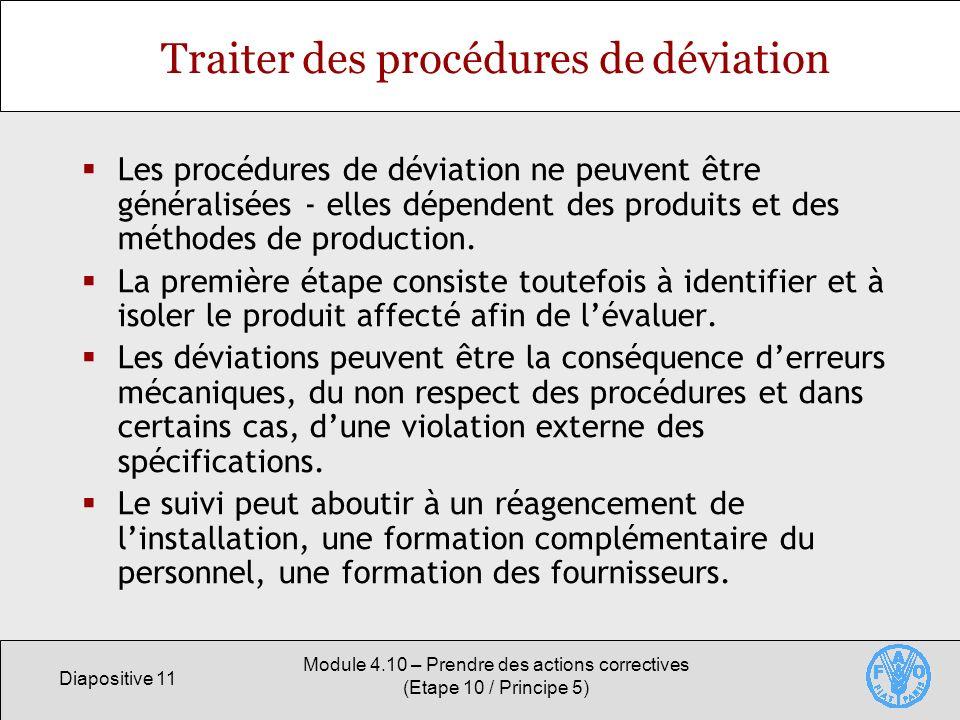 Traiter des procédures de déviation