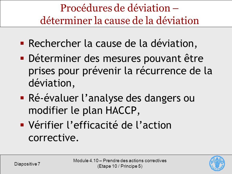 Procédures de déviation – déterminer la cause de la déviation
