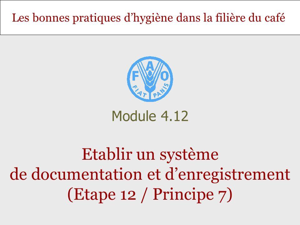 Module 4.12 Etablir un système de documentation et d'enregistrement (Etape 12 / Principe 7)