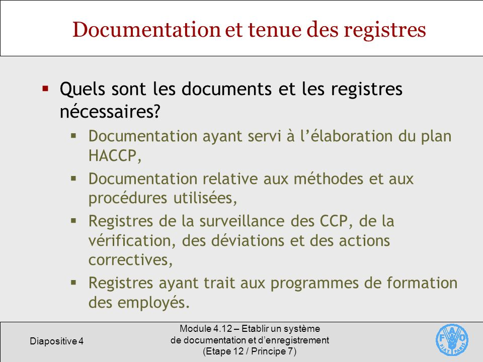 Documentation et tenue des registres