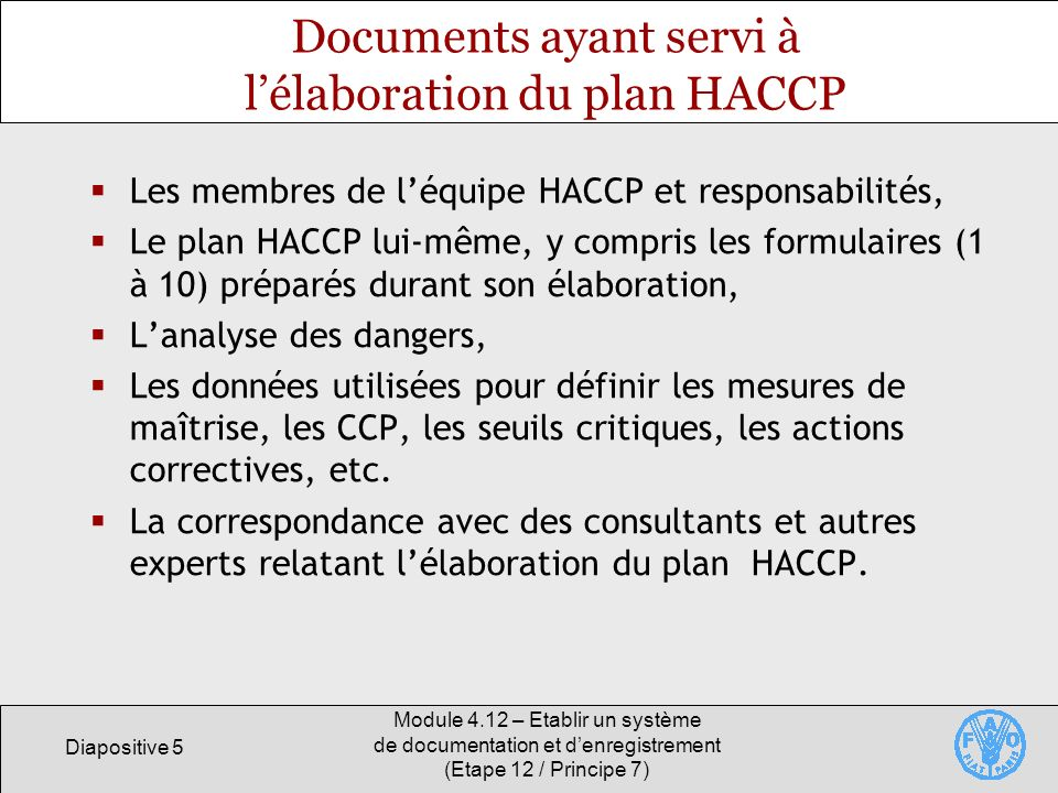 Documents ayant servi à l'élaboration du plan HACCP
