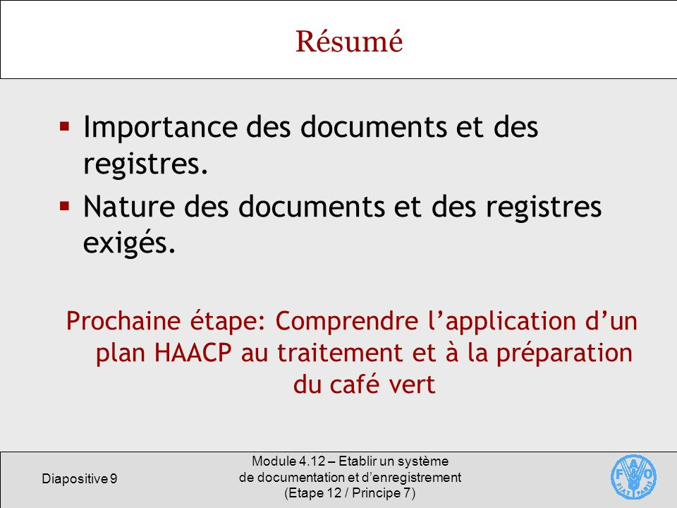 Importance des documents et des registres.