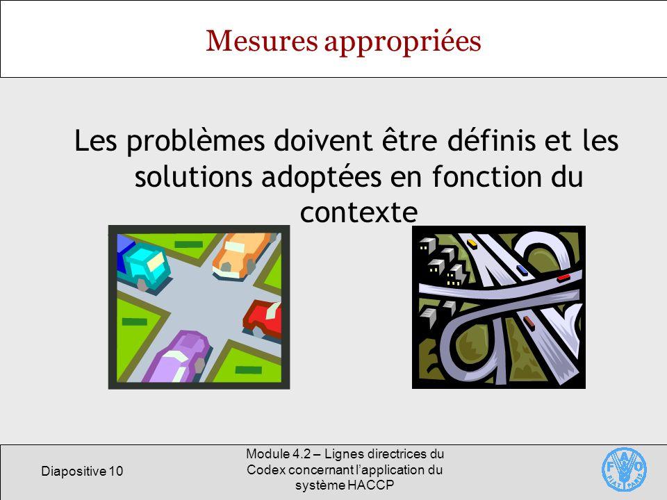 Mesures appropriées Les problèmes doivent être définis et les solutions adoptées en fonction du contexte.