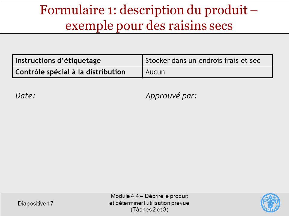 Formulaire 1: description du produit – exemple pour des raisins secs